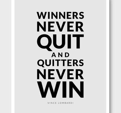 quote: winners never quite quitters never win