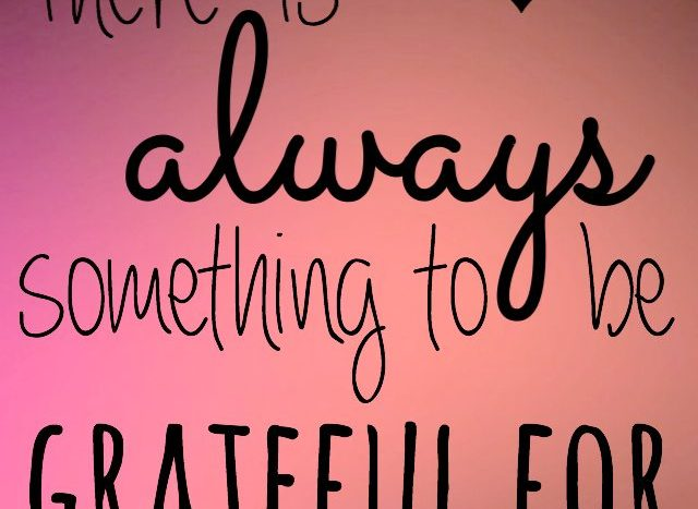 simple thoughts - always something to be grateful for