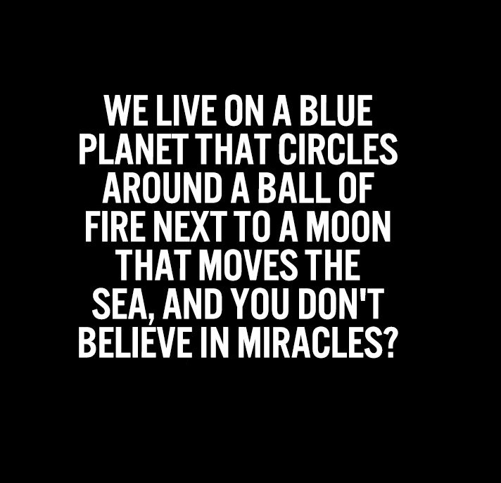 Simple Thoughts quote believe in miracles