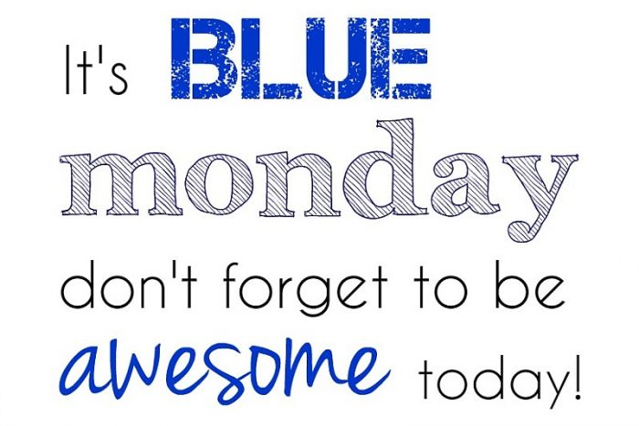 blue monday quote simple thoughts