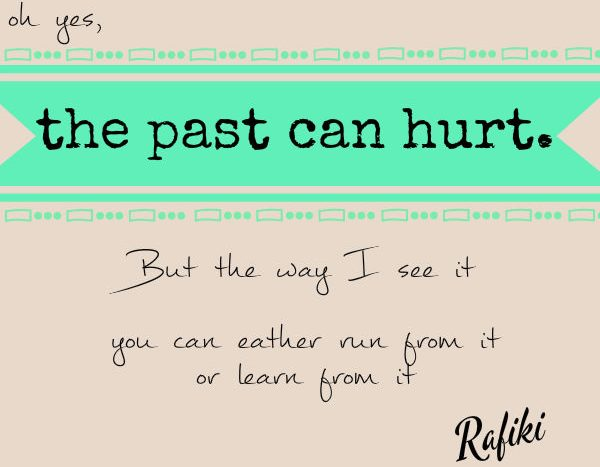 simple thoughts quotes the past can hurt