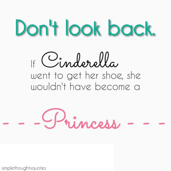 simple thoughts cinderella quote