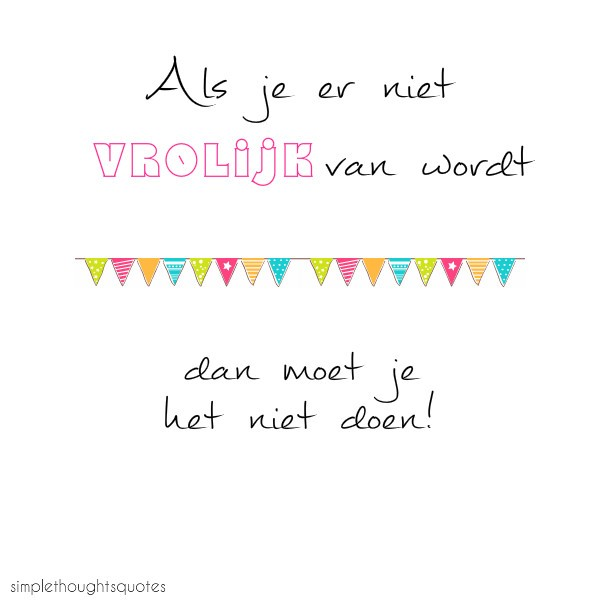 simple thoughts quotes vrolijk