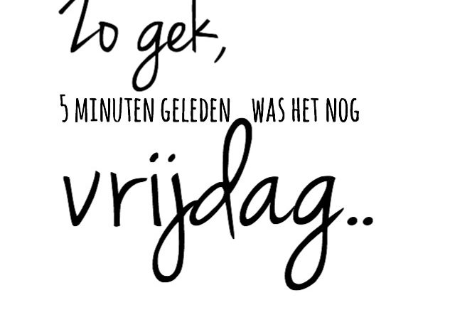 simple thoughts 5 minuten geleden weekend quote