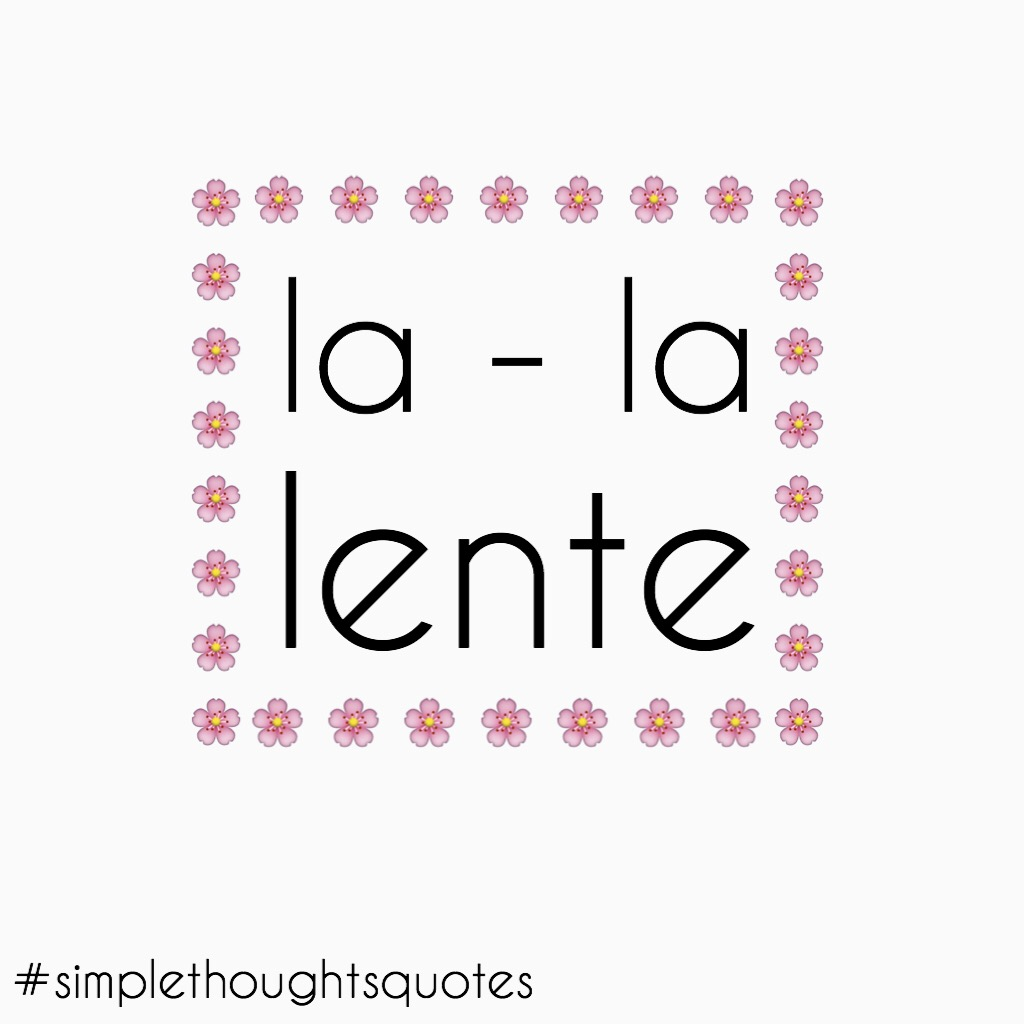 simple thoughts la - la lente