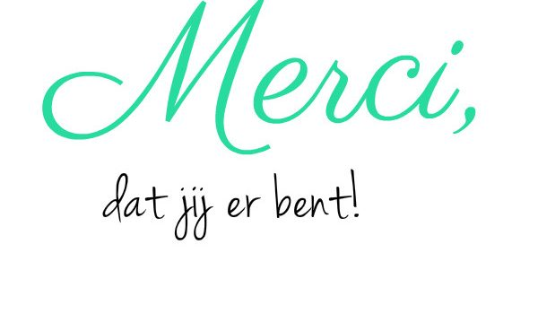 simple thoughts merci dat jij er bent